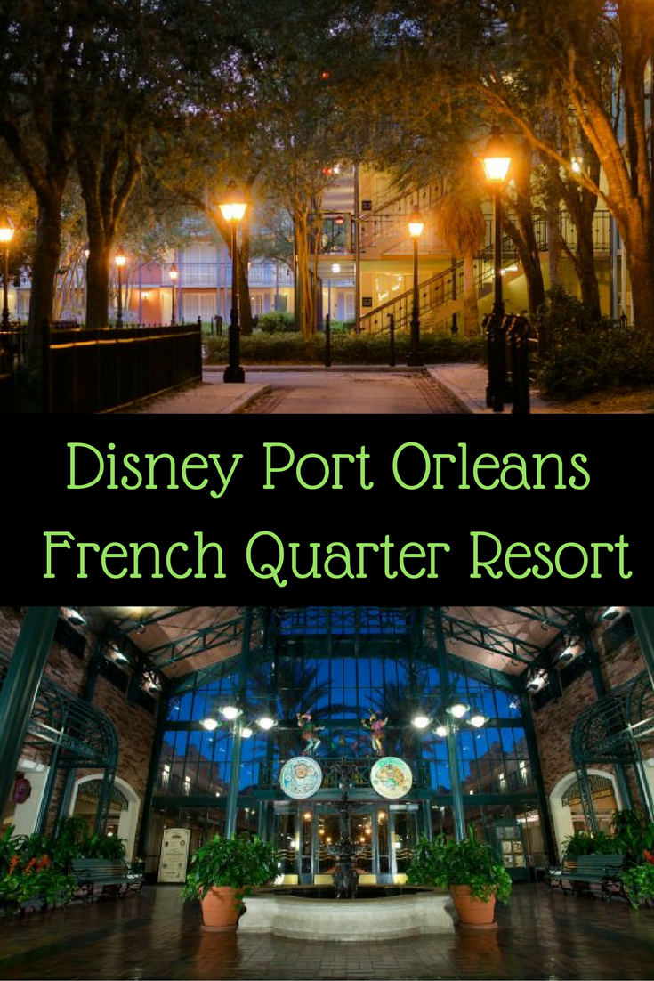 Disney Port Orleans French Quarter Resort