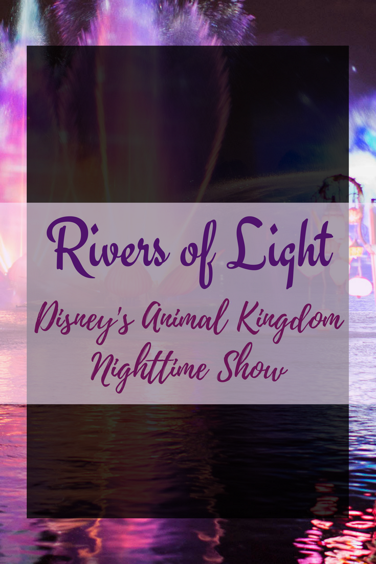 Majestic New Nighttime Show AT Disney's Animal Kingdom– Rivers of Light